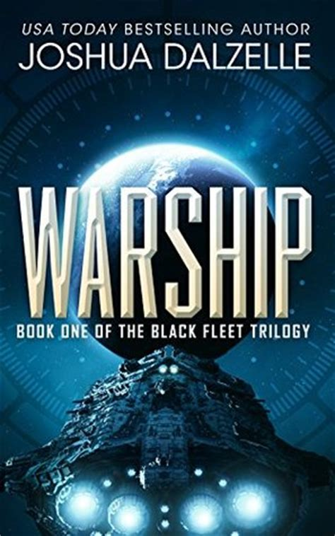 writing science fiction infantry volume 1 books warship black fleet trilogy 1 by joshua dalzelle