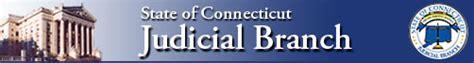 Connecticut Judicial Search Connecticut Judicial Branch