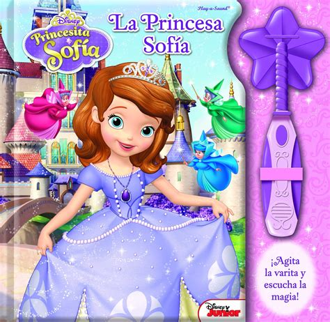 de la princesa sof a la varita magica de la princesa sofia sofia libro en