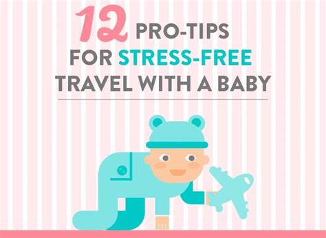 12 tips for a stress 12 tips for stress free travel with a baby a new life wandering