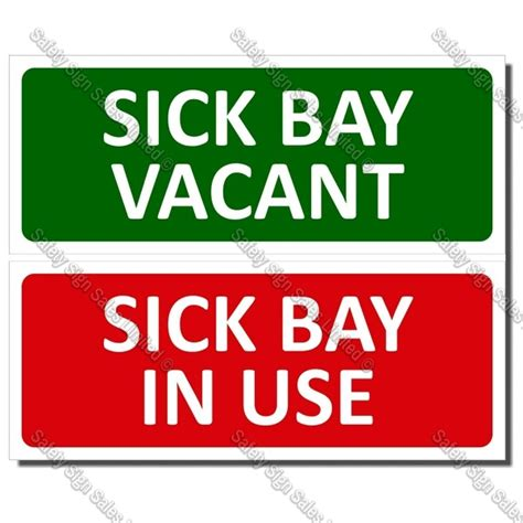 signs is sick cyo a15 sick bay in use sign safety sign sales limited