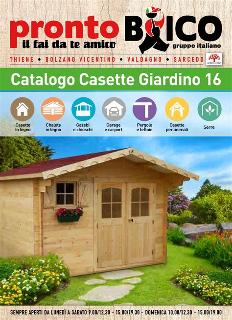 brico catalogo giardino catalogo casette giardino 2016 by prontobrico issuu