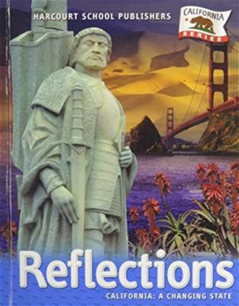 reflection books 0153385022 reflections california a changing state