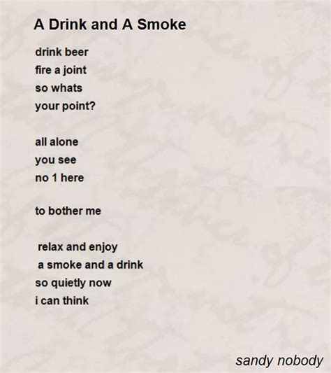 quote roundup a little something different by sandy hall mac a drink and a smoke poem by sandy nobody poem hunter