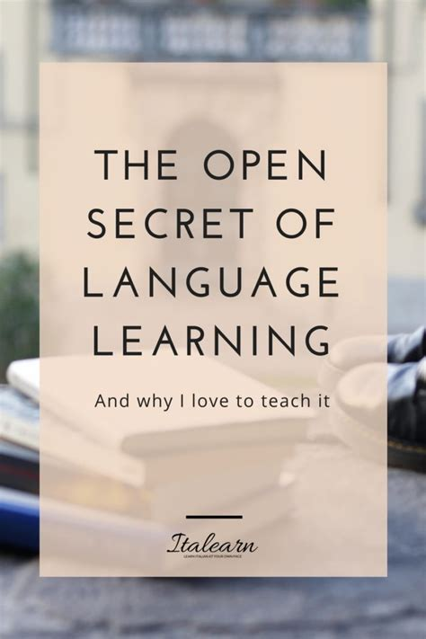 effortless learning learn the secrets that teachers never told you master any subject memorize more and focus fast while studying less books the open secret of language learning italearn