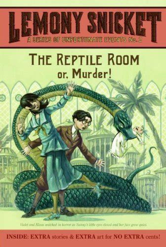the reptile room the reptile room he said it and i quote it