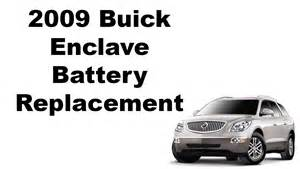 Buick Battery 2009 Buick Enclave Battery Replacement