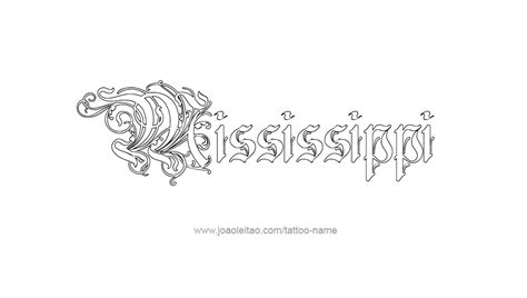 tattoos of mississippi designs mississippi usa state name designs page 4 of 5