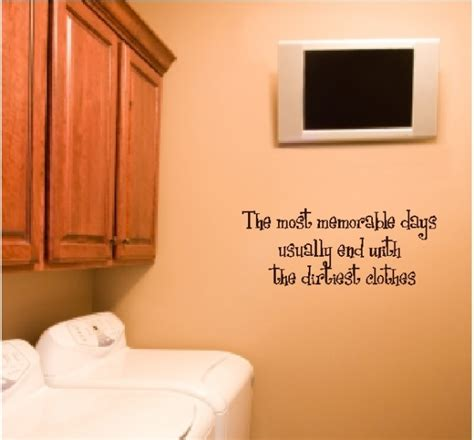 words that end with room the most memorable days usually end laundry room quotes wall lettering decals words