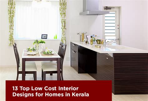 Low Cost Home Interior Design Ideas by Top 13 Low Cost Interior Design For Homes In Kerala