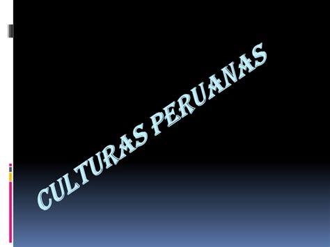 preceramico culturas las culturas peruanas