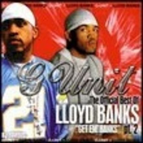 lloyd banks 2003 lloyd banks the best of lloyd banks 2 get em banks