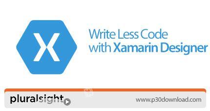 xamarin tutorial pluralsight دانلود pluralsight write less code with xamarin designer