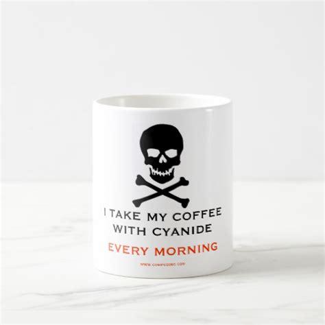 syanide mug coffee cyanide poison classic white coffee mug zazzle
