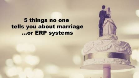 8 Things About Marriage No One Told You by Five Things No One Tells You About Marriage Or Erp