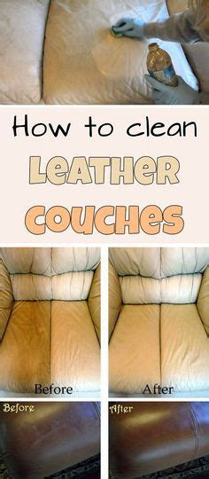 home remedies to clean leather couch 1000 ideas about leather couch cleaning on pinterest