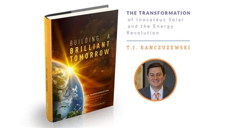 building a brilliant tomorrow the transformation of inovateus solar and the energy revolution books inovateus marks publication of building a brilliant