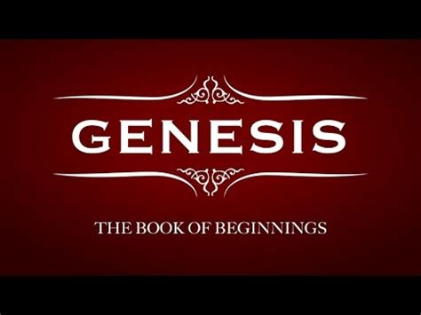 what is the book of genesis the book of genesis chapters 1 25 bible