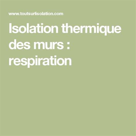 Isolation Thermique Mur Intérieur 833 by 1000 Ideas About Isolation Des Murs On