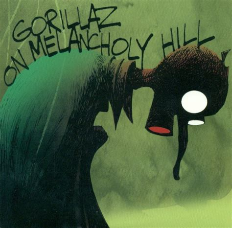 On Melancholy gorillaz on melancholy hill lyrics genius lyrics