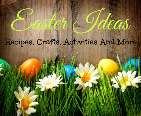 easter ideals easter ideas recipes crafts coupons and more