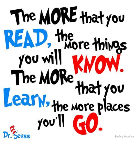 printable quotes about books dr seuss quote the more that you read the more things