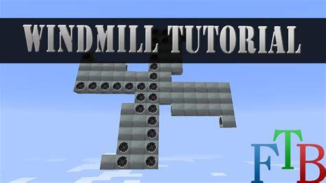 tutorial windmill youtube minecraft feed the beast tutorial wind mill power youtube