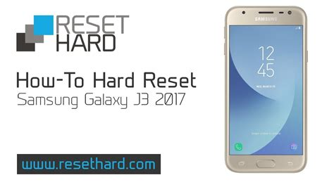 hard reset samsung qx411 how to hard reset samsung galaxy j3 2017 youtube