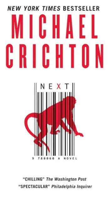 Novel Next Michael Crichton Next A Novel By Michael Crichton Paperback Barnes Noble 174