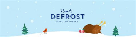 defrosting a turkey at room temperature how to defrost a turkey