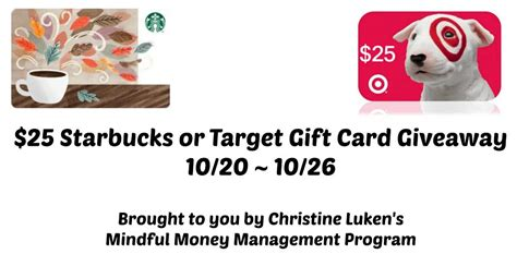 Starbucks Gift Card 25 - 25 target or starbucks gift card giveaway