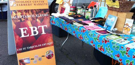 Ebt Retailer Help Desk by Ecology Center Farmers Markets Ecology Center
