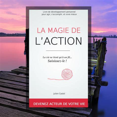 b074v4pzcf la magie de l action le acheter la magie de l action dev perso le site de