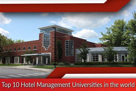 Best Mba Colleges In World by Top 10 Hotel Management Universities In The World