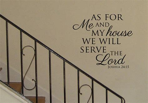 as for me and my house as for me and my house we will serve the lord vinyl wall art
