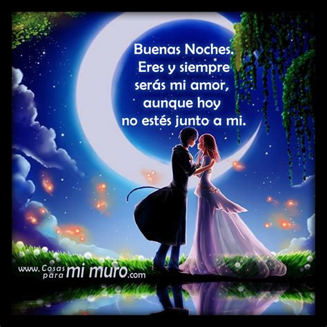 imagenes romanticas de buenas noches mi amor buenas noches a lo lejos mi amor cosas para mi muro