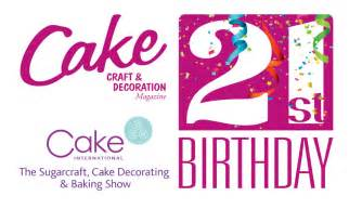 happy 21st birthday to cake craft and decoration magazine doric cake crafts blog