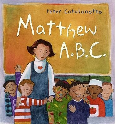 Abc Gift Card Balance Check - matthew a b c by peter catalanotto hardcover booksamillion com books