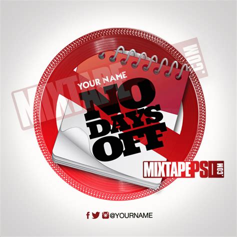 mixtape template no days off 5 mixtapepsd com