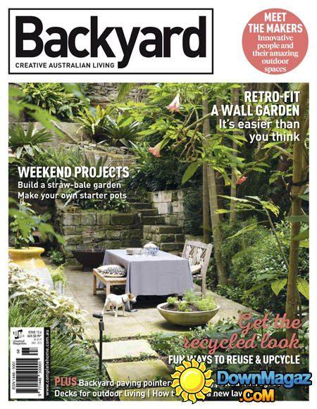 backyard garden design ideas au issue 13 4 2015