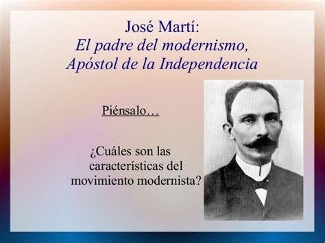 nuestra america pensamiento 8498974593 jose marti el padre del modernismo