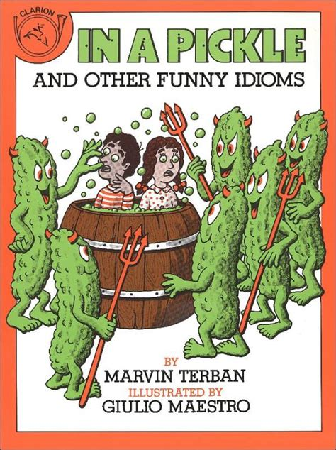 In A Pickle And Other Idioms in a pickle and other idioms 019341 details