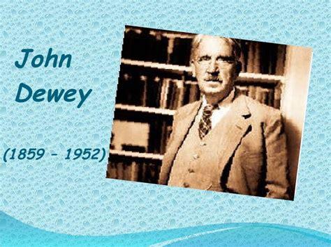 dewey john y su aporte a la educaci n john dewey