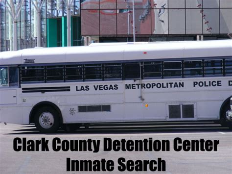 Clark County Inmate Records Las Vegas Metropolitan Clark County Detention Center Inmate Search