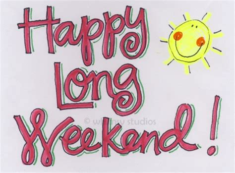 day weekend vannoy plain simple hello 3 day weekend