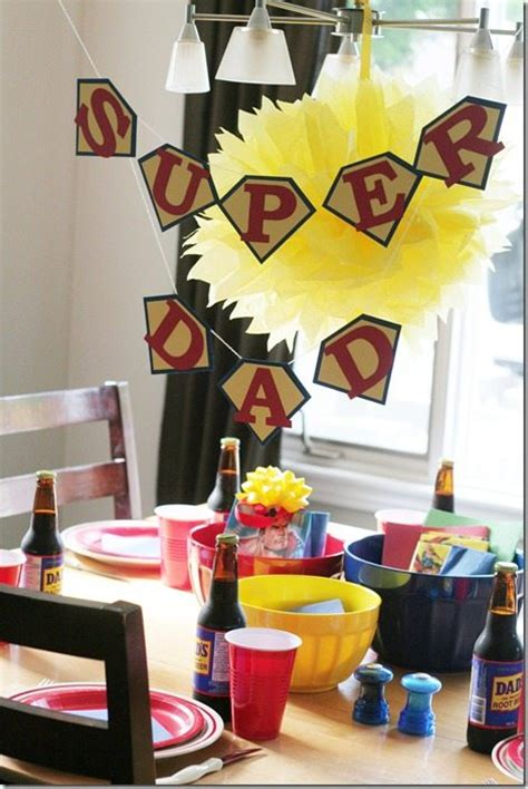 Decorations For Fathers Day by 25 Fab Father S Day Ideas