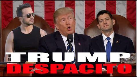 despacito original trump singing despacito original by casciari youtube
