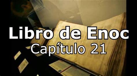 libro smile or get out libro de enoc cap 237 tulo 21 audio youtube