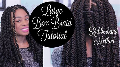 how to jumbo box braids rubberband method youtube for large box braids tutorial best for diy rubberband method