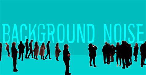 background noise background noise font dafont